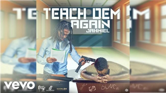 Jahmiel 'Teach Dem Again' Chronic law Diss
