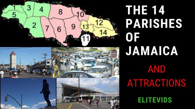 THE 14 PARISHES OF JAMAICA AND THEIR POINTS OF INTEREST (Geography Jamaica)