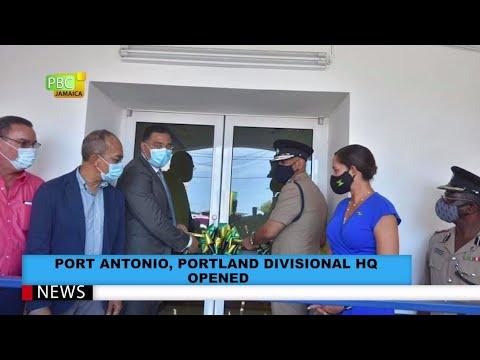 JCF Divisional HQ Opened In Port Antonio