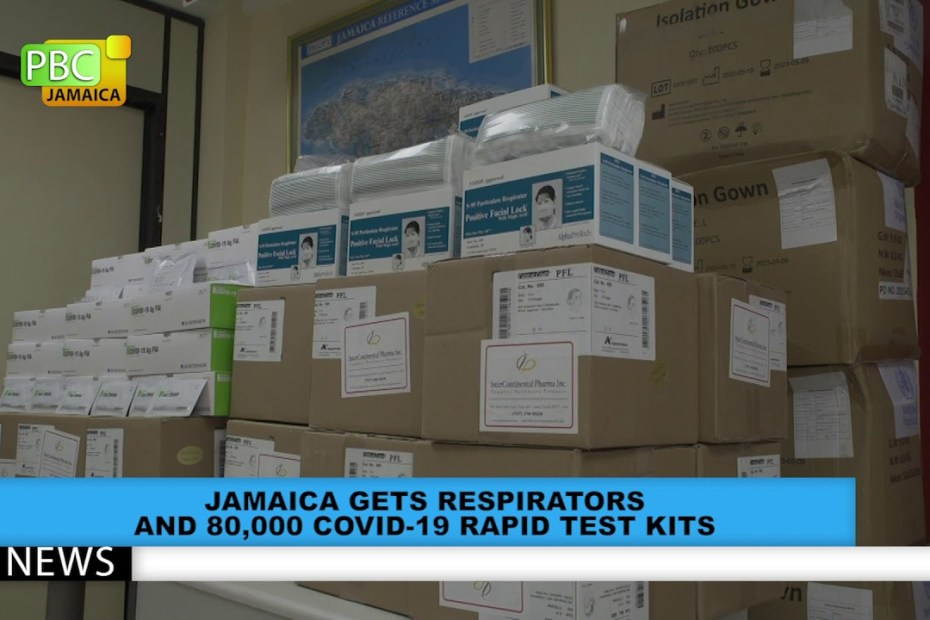 Jamaica Gets Respirators And 80,000 COVID-19 Test Kits
