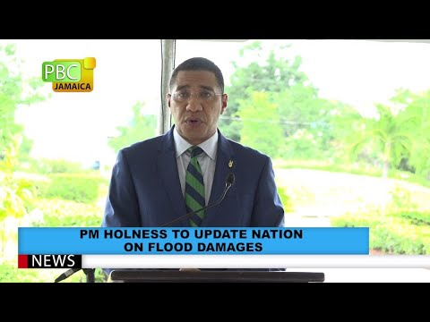 PM Holness To Update Nation On Flood Damages