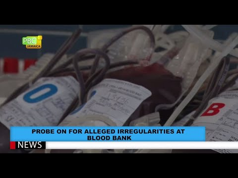 Probe On For Alleged Irregularities At Blood Bank