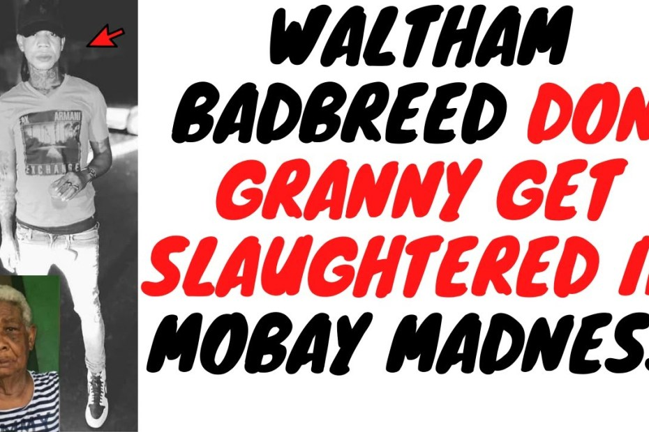Mobay Gang Clashes Take An Ugly Turn As Area Don Grandmother Gets Killed