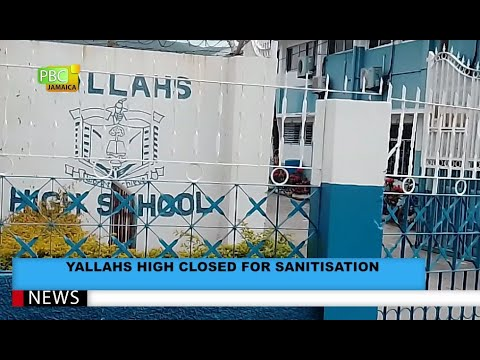 Yallahs High Closed For Sanitisation