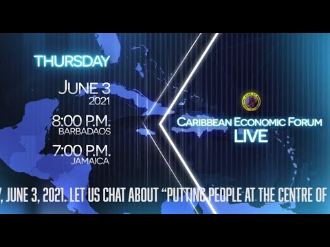 Caribbean Economic Forum THIS Thursday (June 3) at 7:00 PM