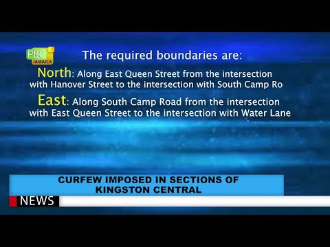 Curfew Imposed In Sections Of Kingston Central