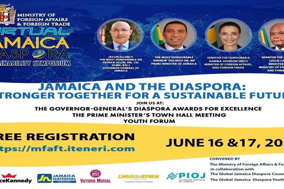 LIVE NOW: The Ministry of Foreign Affairs & Foreign Trade – Virtual Jamaica Diaspora Sustainability Symposium