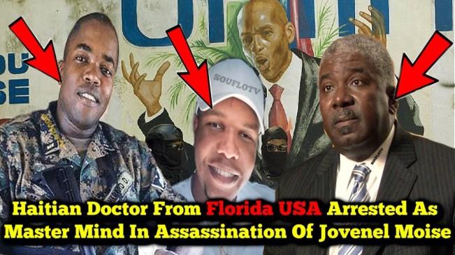 Haitian President Assassination update… Florida based Haitian Dr. arrested as mastermind