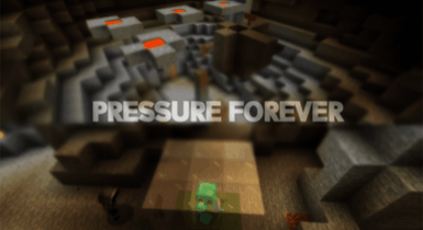 Pressure Forever Map [Chapter 1]