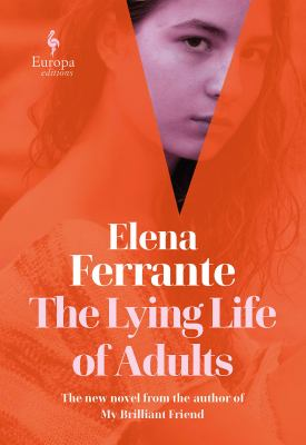 Elena Ferrante The Lying Life of Adults book cover
