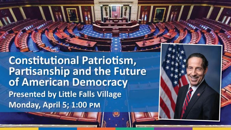 Photo of Congressman Jamie Raskin on the right with text on the left about his upcoming April 5, 2021 event at Montgomery County Public Libraries, called Constitutional Patriotism: Partisanship and the Future of American Democracy