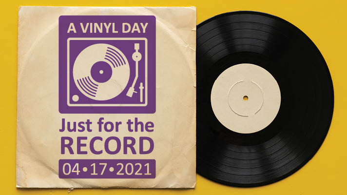 The 2021 Vinyl Day Logo of a vinyl record sticking out of a record sleeve with Vinyl Day Just for the Record April 17 2021 on the cover