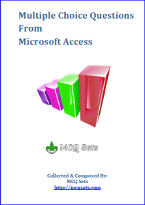 Download MS Access MCQ Questions Bank – PDF File