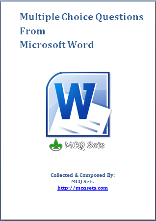 Download MS Word MCQ Bank [pdf] - MS Word MCQ Questions Answers