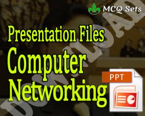 Download Computer Networking Presentation Files PPTX