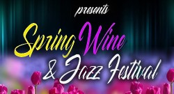 Spring Wine And Jazz Festival