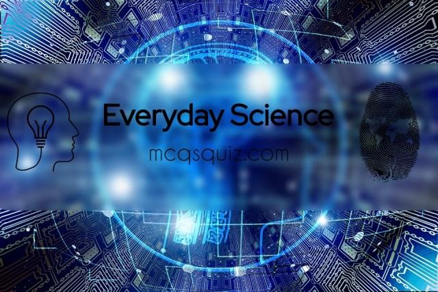 everyday-science-mcqs