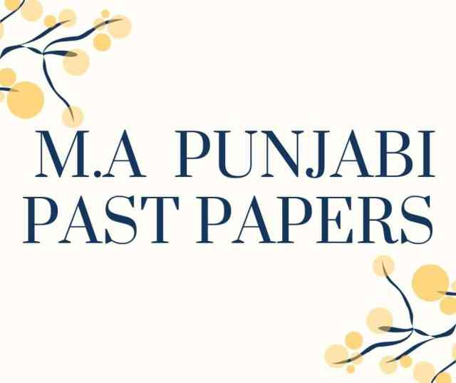 M.A PUNJABI PAST PAPERS