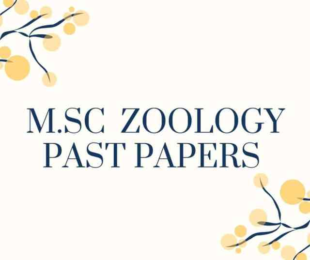M.Sc. ZOOLOGY PAST PAPERS