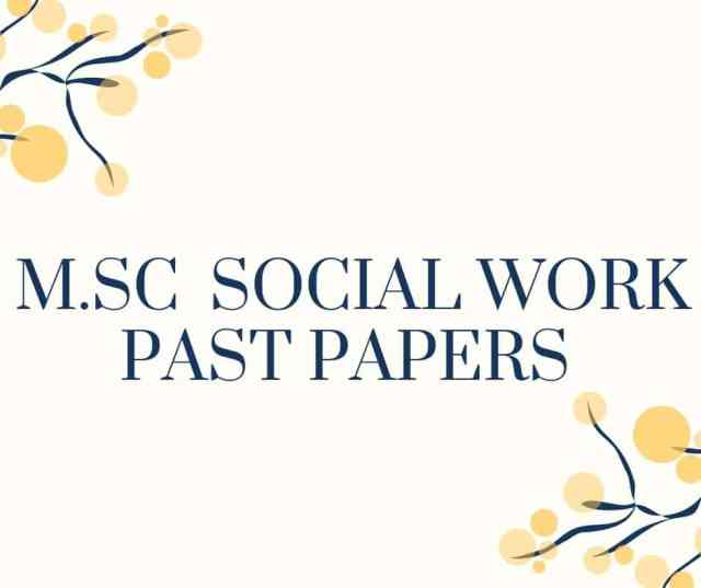 M.Sc. SOCIAL WORK PAST PAPERS