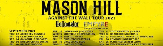 Mason Hill & Empyre Tour