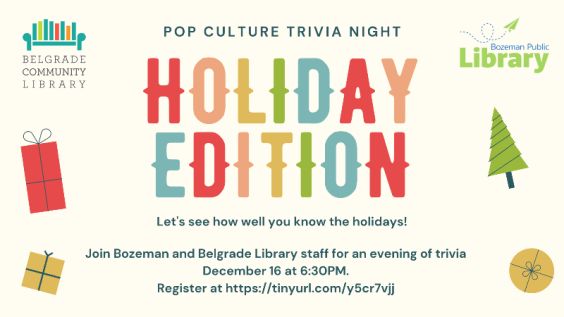 Holiday Pop Culture Trivia Night with Bozeman and Belgrade Libraries