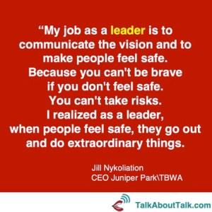 jill nykolitation leadership quote talk about talk
