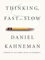 Thinking Fast & Slow - Daniel Kahneman