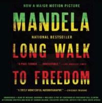 Long Walk to Freedom - Nelsen Mandela