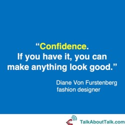 diane von Furstenberg quote what is confidence