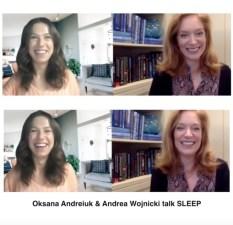 Oksana Andreiuk & Andrea Wojnicki talk SLEEP