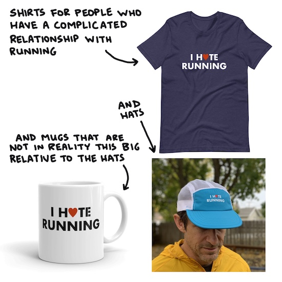 I Hate (Love) Running T-shirt, Mug, and Hat