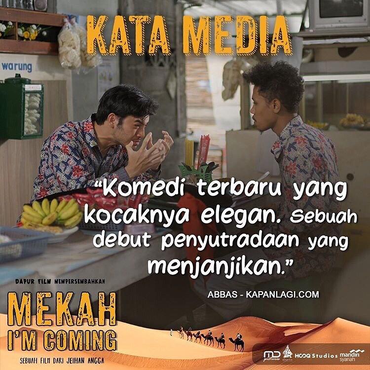 Masih Bingung Mau Nonton Film Apa? Berikut Ulasan Media Tentang Film Mekah I'm Coming