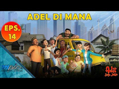 Adit & Sopo Jarwo   E14: Adel Di Mana