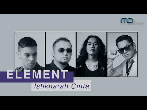 Element - Istikharah Cinta (Official Lyric Video) OST. Surga Yang Tak Dirindukan 2
