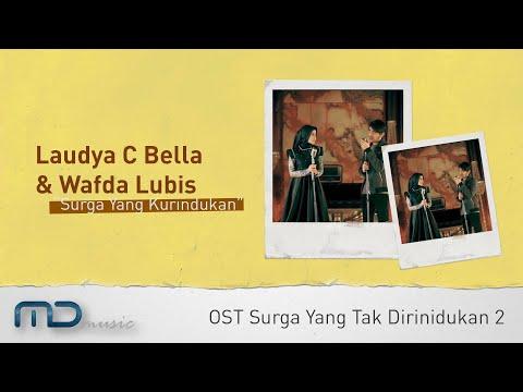 Laudya Chintya Bella & Wafda Lubis - Surga Yang Kurindukan (Official Music Video) | OST. SYTD 2