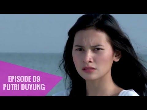 Putri Duyung - Episode 09