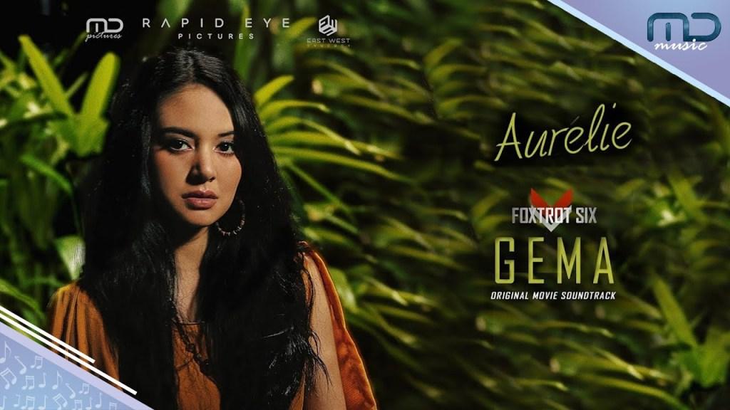 Aurelie - Gema (Official Lyric Video) I OST Foxtrot Six