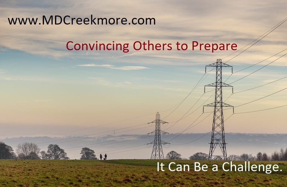 Convincing Others to Prepare - It Can Be a Challenge.