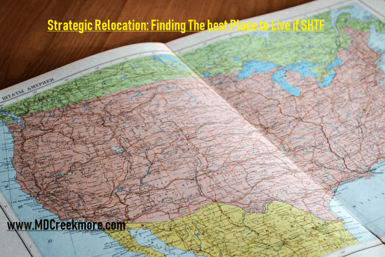 Strategic Relocation Finding The best Place to Live if SHTF