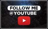 Follow Me @ YouTube