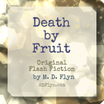 Death by Fruit
