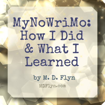 MyNoWriMo Report