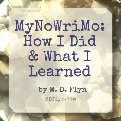 MyNoWriMo Report