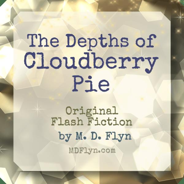 Depths of Cloudberry Pie