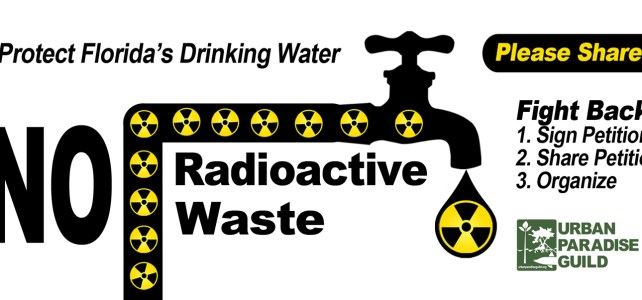 Protect South Florida's Drinking Water from FPL's Radioactive Waste!