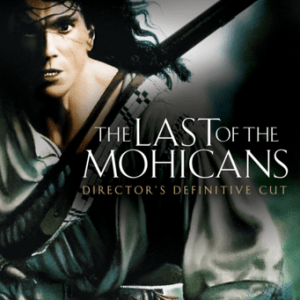 The Last of the Mohicans (Director's Definitive Cut) image not available