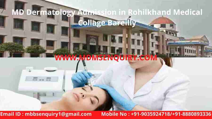 MD dermatology admission in rohilkhand medical collage bareilly