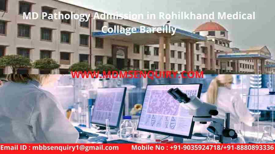 Md pathology admission in rohilkhand medical collage bareilly