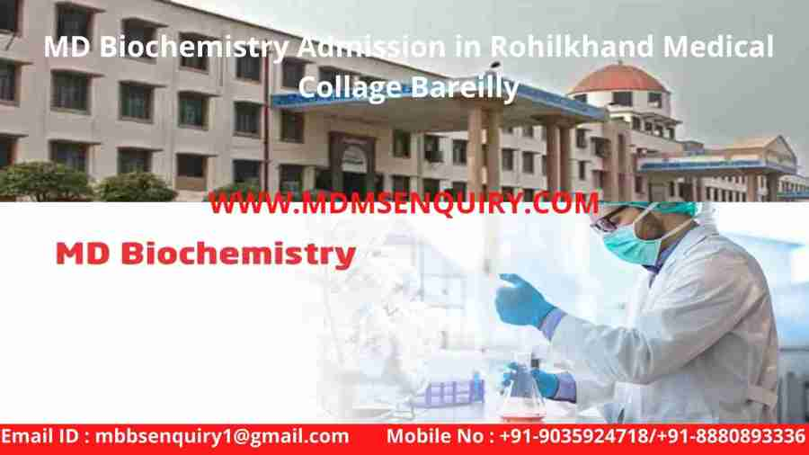 MD Biochemistry Admission in Rohilkhand Medical Collage Bareilly